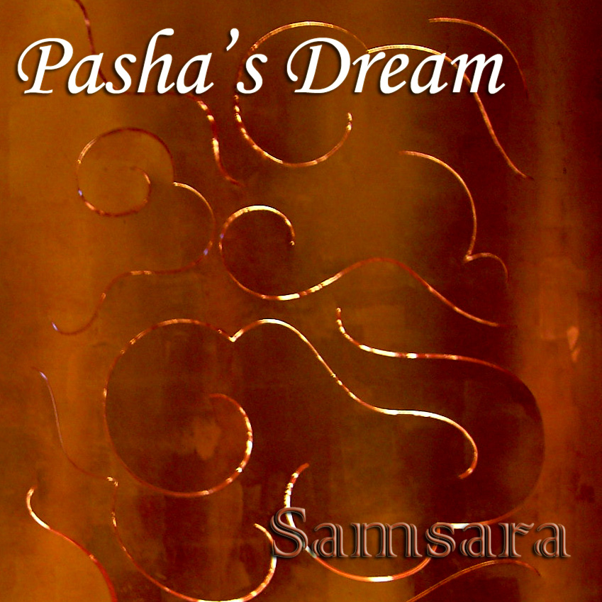 "Featured recording ""Pasha's Dream - Samsara"""